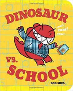 book image dinosaur vs school